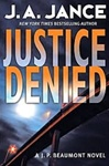 Jance, J.A. - Justice Denied (Signed First Edition)