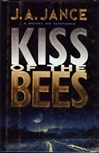 Jance, J.A. - Kiss of the Bees (Signed First Edition)