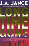 Jance, J.A. - Long Time Gone (Signed First Edition)