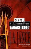 Jance, J.A. - Name Withheld (Signed First Edition)