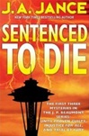 Jance, J.A. - Sentenced to Die (Signed First Edition)