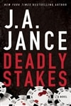 Jance, J.A. - Deadly Stakes (Signed First Edition)