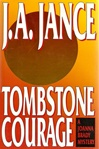 Jance, J.A. - Tombstone Courage (Signed First Edition)