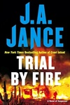 Jance, J.A. - Trial by Fire (Signed First Edition)