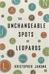 Unchangeable Spots of Leopards | Jansma, Kristopher | Signed First Edition Book