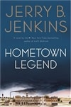Hometown Legend | Jenkins, Jerry B. | Signed First Edition Book