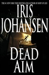 Dead Aim | Johansen, Iris | Signed First Edition Book