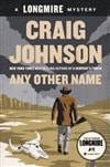 Johnson, Craig - Any Other Name (Signed First Edition)