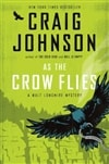 As the Crow Flies | Johnson, Craig | Signed First Edition Book
