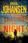Chasing the Night | Johansen, Iris | Signed First Edition Book