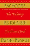 Delaney Christmas Carol, The | Johansen, Iris | Signed First Edition Book