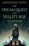 Johnson, Kij | Dream-Quest of Vellitt Boe, The | First Edition Trade Paper Book