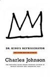 Dr. King's Refrigerator | Johnson, Charles | Signed First Edition Book