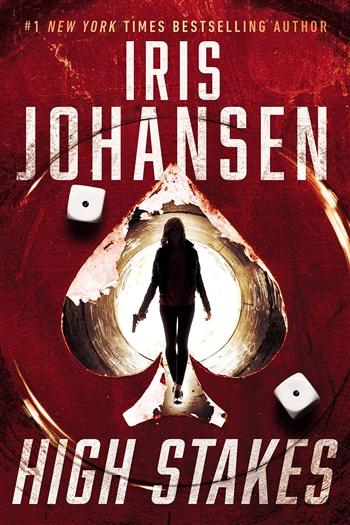 High Stakes by Iris Johansen