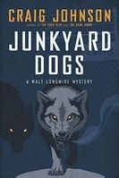 Junkyard Dogs | Johnson, Craig | Signed First Edition Book