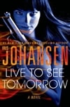 Live to See Tomorrow | Johansen, Iris | Signed First Edition Book