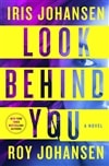 Look Behind You | Johansen, Iris & Johansen, Roy | Double-Signed 1st Edition