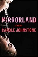 Mirrorland by Carole Johnstone