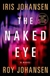 Naked Eye, The | Johansen, Iris & Johansen, Roy | Double-Signed 1st Edition