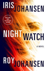 Night Watch by Iris Johansen and Roy Johansen