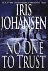 No One to Trust | Johansen, Iris | Signed First Edition Book