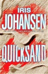 Quicksand | Johansen, Iris | Signed First Edition Book