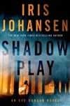 Shadow Play | Johansen, Iris | Signed First Edition Book