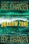Shadow Zone | Johansen, Iris & Johansen, Roy | Double-Signed 1st Edition