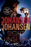Sight Unseen | Johansen, Iris & Johansen, Roy | Double-Signed 1st Edition