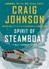 Johnson, Craig | Spirit of Steamboat | Signed First Edition Book