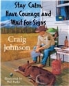 Johnson, Craig - Stay Calm, Have Courage, and Wait for Signs (Signed, 1st)