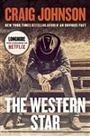 Western Star, The | Johnson, Craig | Signed First Edition Book