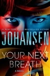 Your Next Breath | Johansen, Iris | Signed First Edition Book