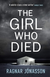 Jonasson, Ragnar | Girl Who Died, The | Signed UK First Edition Book