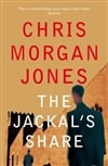 Jackal's Share, The | Jones, Chris Morgan | Signed First Edition UK Book