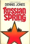 Jones, Dennis | Russian Spring | First Edition Book