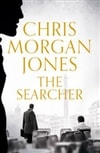 Searcher, The | Jones, Chris Morgan | Signed First Edition UK Book