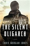 Silent Oligarch, The | Jones, Chris Morgan | Signed First Edition Book