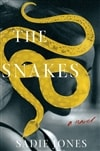 Jones, Sadie | Snakes, The | Signed First Edition Copy