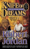 Jordan, Robert - Knife of Dreams (First Edition)