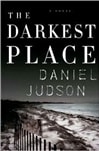 Darkest Place, The | Judson, Daniel | Signed First Edition Book