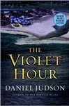 Violet Hour, The | Judson, Daniel | Signed First Edition Book