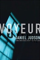 Voyeur | Judson, Daniel | Signed First Edition Book