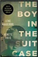The Boy in the Suitcase by Lene Kaaberbol and Agnette Friis