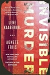 Invisible Murder | Kaaberbol, Lene & Friis, Agnete | Double-Signed 1st Edition