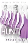 Hunt, The | Kade, Stacey | Signed First Edition Book
