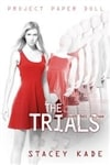 Trials, The | Kade, Stacey | Signed First Edition Book