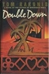 Double Down by Tom Kakonis | Signed First Edition Book