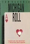 Kakonis, Tom | Michigan Roll | Signed First Edition Book