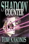 Shadow Counter | Kakonis, Tom | Signed First Edition Book